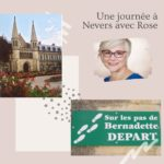 24 heures à Nevers avec Rose