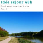 48 heures à Nevers en solo