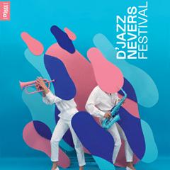 D'jazz Nevers Festival